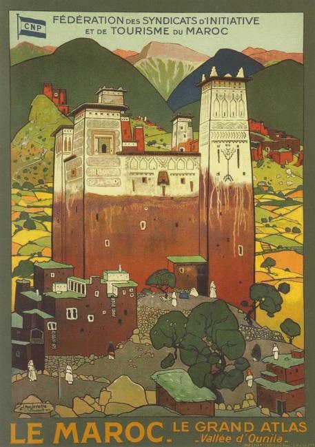 Figure 2. Fédération des syndicats d'initiative et de tourisme du Maroc. Le grand Atlas. Vallée d'Ounila. Par Jacques Majorelle, 1923. Imprimerie F. Champenois, Paris. Fonds Slaoui.